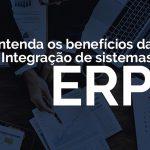 ERP, o que é e para que serve?